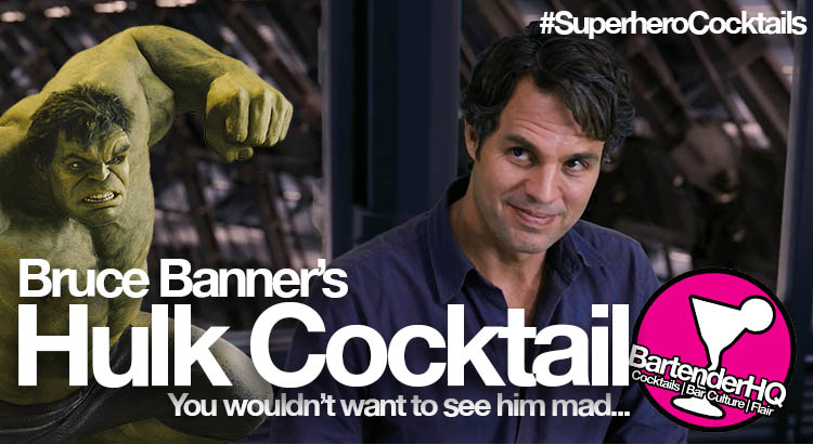 Hulk-Cocktail-Bruce-Banner