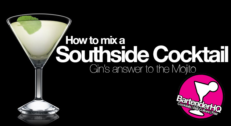Southside Cocktail Recipe - Bartender HQ