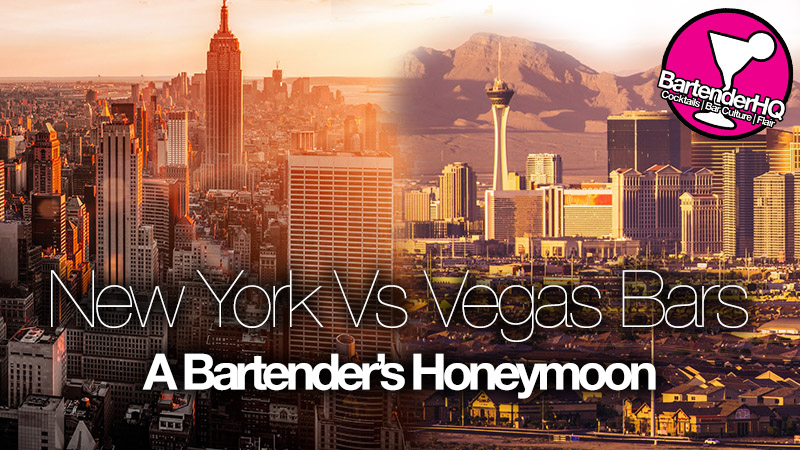 New York Vs Las Vegas Bars - The Bartender's Honeymoon | BartenderHQ Podcast