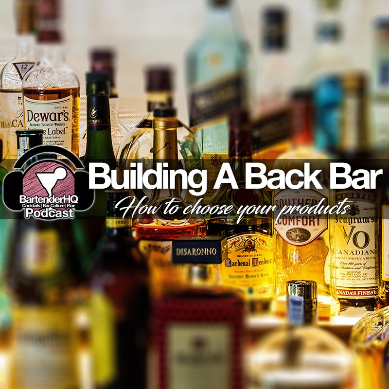 Building your Back Bar